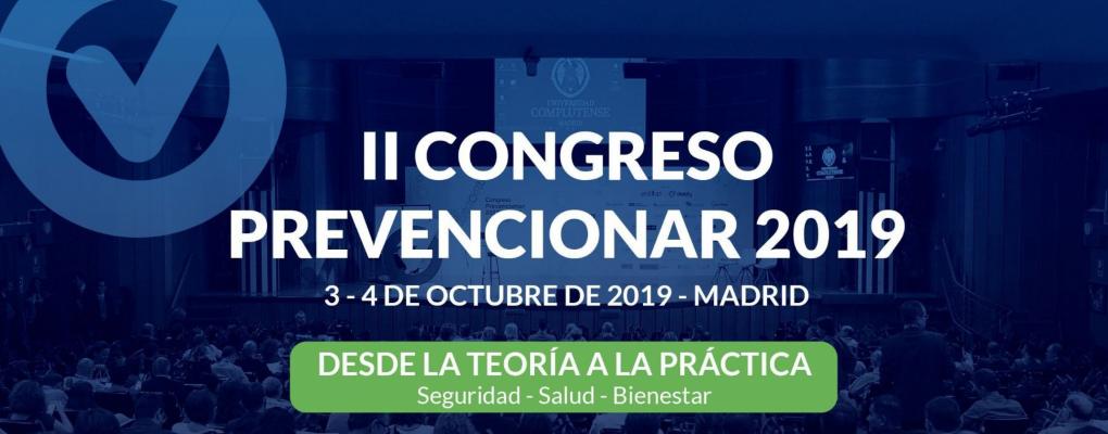 II Congreso Prevencionar | De la TEORIA a la PRACTICA. 3 y 4 de Octubre. Madrid.