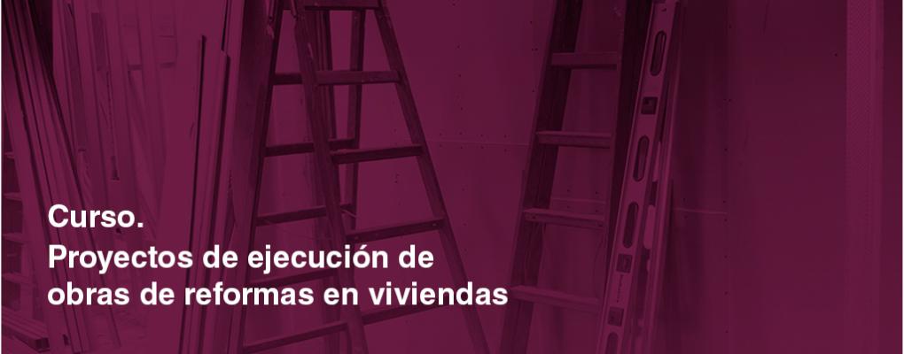 2ª ed. Proyectos de ejecución de obras de reforma en viviendas (*)