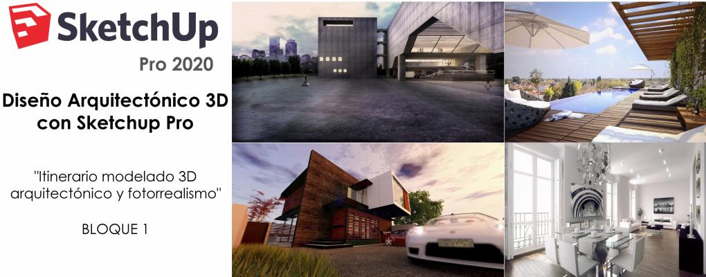 Diseño Arquitectónico 3D con Sketchup Pro 2020