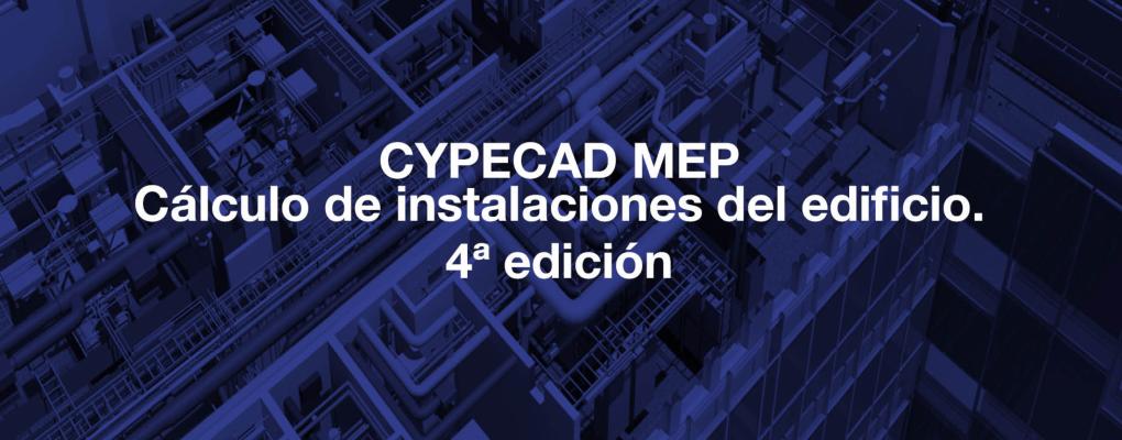 Curso: CYPECAD MEP cálculo de instalaciones del edificio 4ª edición