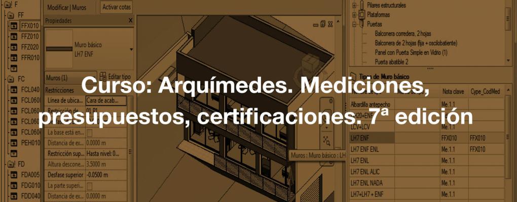 Curso Arquímedes. Mediciones, presupuestos, certificaciones. 7ª edición