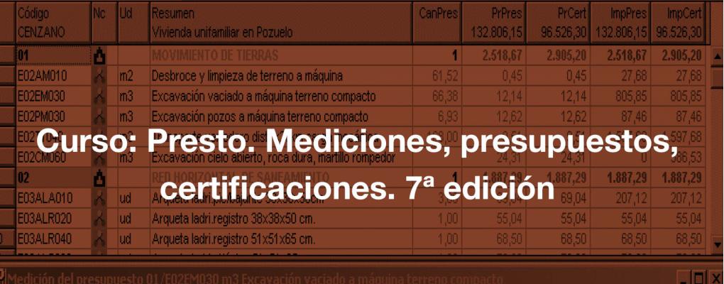 Curso Presto. Mediciones, presupuestos, certificaciones. 7ª edición