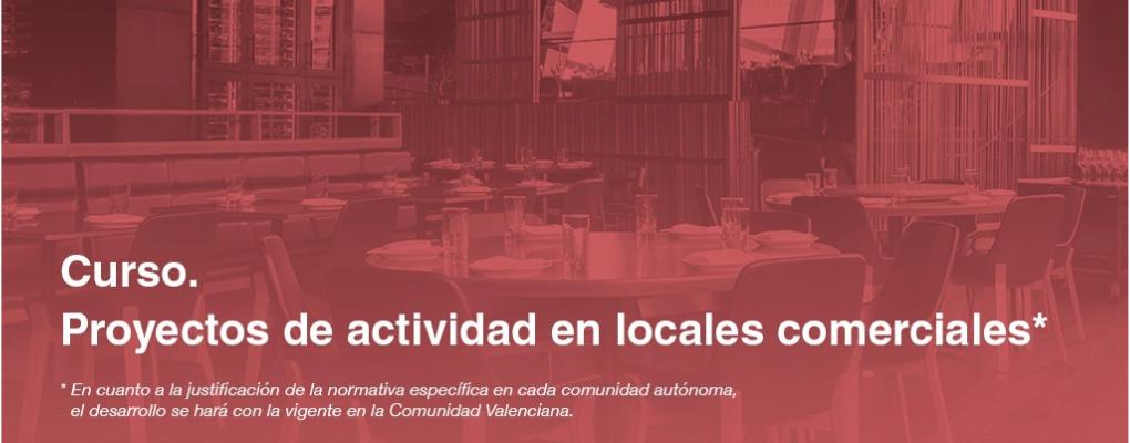 Proyectos de actividad en locales comerciales*