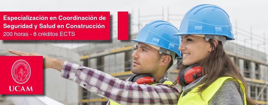 Curso Universitario de Especialización en Coordinación de Seguridad y Salud en Construcción 200 horas