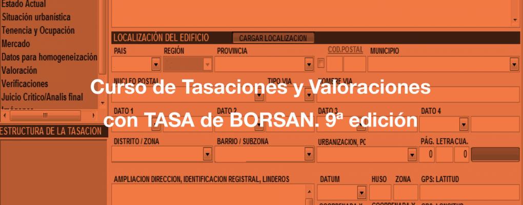 Curso de Tasaciones y Valoraciones con TASA de BORSAN. 9ª edición