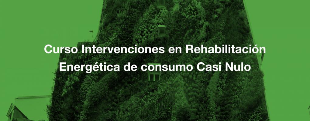 Curso Intervenciones en Rehabilitación Energética de consumo Casi Nulo