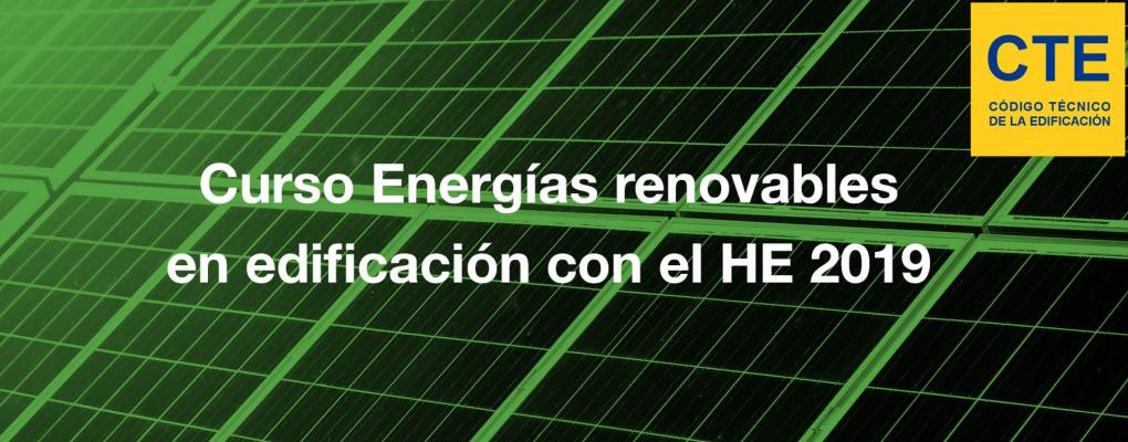 Curso Energías renovables en edificación con el HE 2019