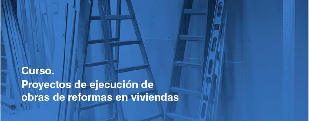 Proyectos de ejecución de obras de reforma en viviendas (*). 6ª Edición