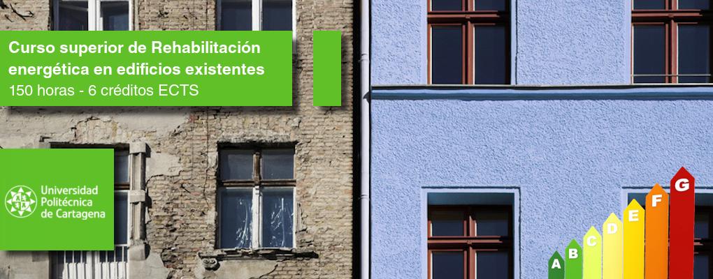 Curso superior de Rehabilitación Energética de Edificios de Consumo Casi Nulo