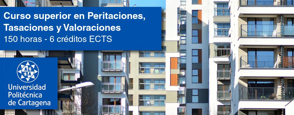 Curso Superior en Peritaciones, Tasaciones y Valoraciones Inmobiliarias (5ª edición)