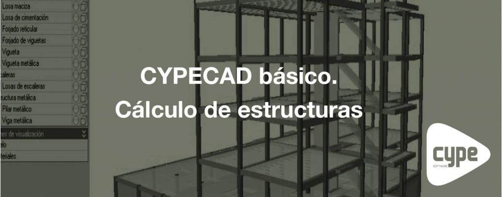 Curso CYPECAD básico. Cálculo de estructuras. 7ª edición