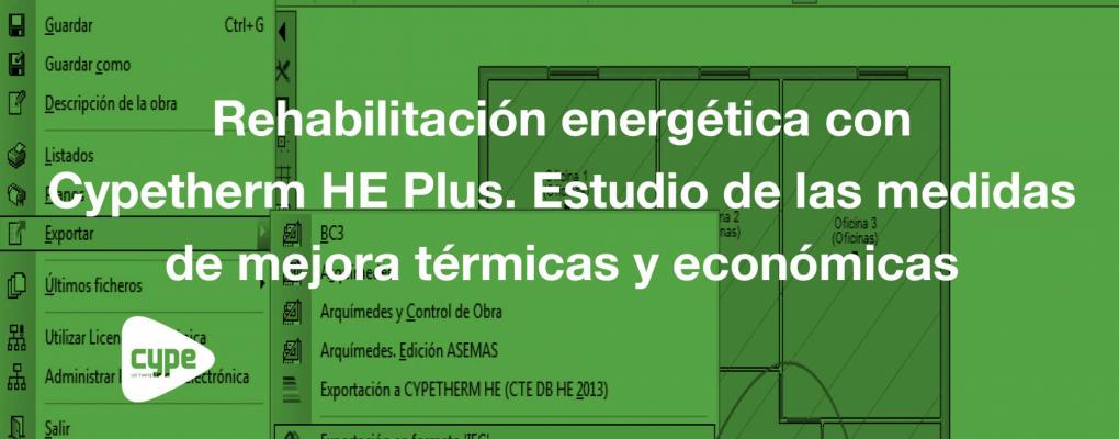 Curso Rehabilitación energética con Cypetherm HE Plus. Estudio de las medidas de mejora térmicas y económicas