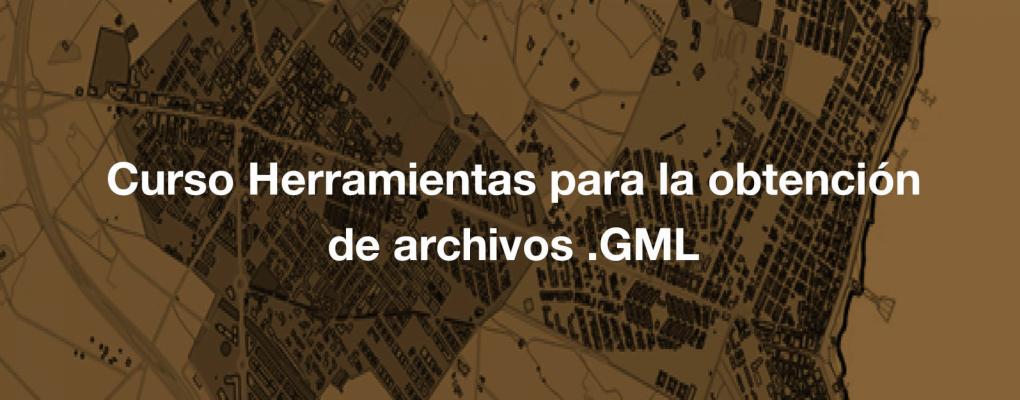 Curso Herramientas para la obtención de archivos.GML para la coordinación Catastro-Registro de la propiedad. 12ª edición