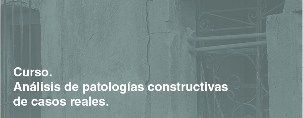 Análisis de Patologías Constructivas de casos reales