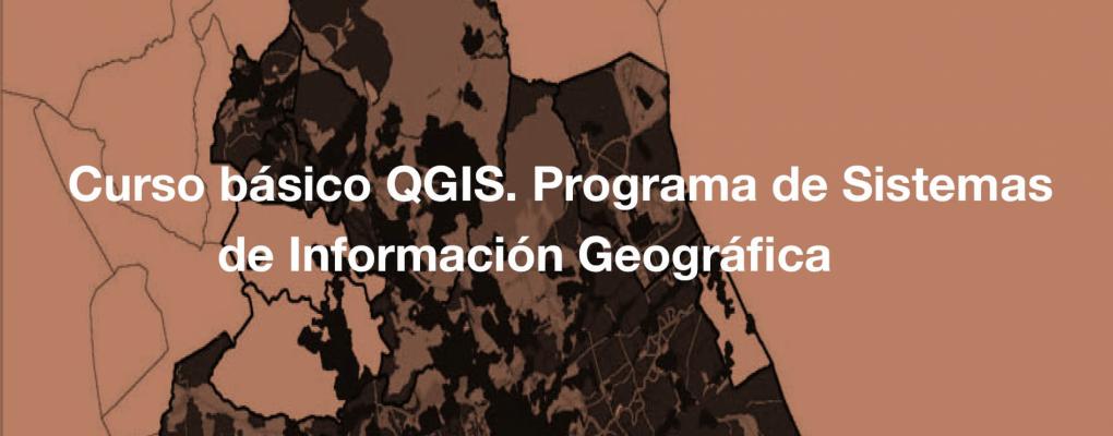 Curso básico QGIS. Programa de Sistemas de Información Geográfica. 5ª edición