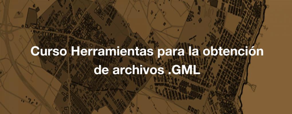 Curso Herramientas para la obtención de archivos.GML para la coordinación Catastro-Registro de la propiedad. 13ª edición