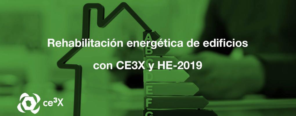 Curso Rehabilitación energética de edificios con CE3X y HE-2019