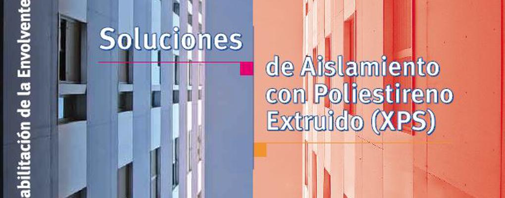 Soluciones de aislamiento con poliestireno extruido xps for Aislamiento termico poliestireno extruido