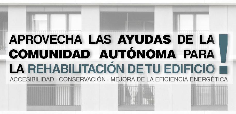 ¡Aprovecha las ayudas para la Rehabilitación de tu edificio! Región de Murcia.